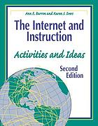 The Internet and instruction : activities and ideas