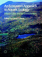 An Ecosystem approach to aquatic ecology : Mirror Lake and its environment