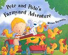 Pete and Polo's farmyard adventure