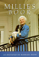 Millie's book : as dictated to Barbara Bush