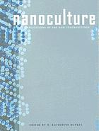 Nanoculture implications of the new technoscience