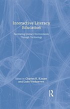 Interactive literacy education : facilitating literacy environments through technology