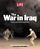 The war in Iraq : the illustrated history