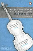 The Penguin guide to compact discs and DVDs : Yearbook