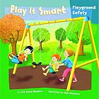 Play it smart : playground safety
