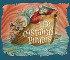 The castaway pirates : a pop-up tale of bad luck, sharp teeth, and stinky toes