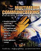 Multimedia communications : protocols and applications