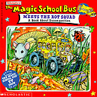 Scholastic's The magic school bus meets the rot squad : a book about decomposition