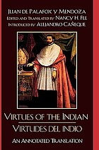 Virtues of the Indian = Virtudes del Indio