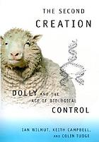 The second creation : Dolly and the age of biological control