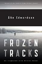 Frozen tracks : an inspector Erik Winter novel