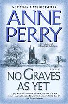 No graves as yet : a novel of World War I