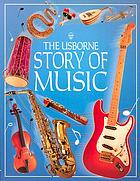 The Usborne story of music