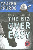 The big over easy : a nursery crime