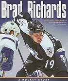 Brad Richards : a hockey story