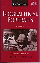 Britain & Japan biographical portraitsBritain & Japan biographical portraits. Volume VI