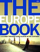 The Europe book : a journey through every country on the continent