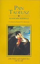 Pan Tadeusz, or, The last foray in Lithuania