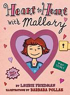 Heart-to-heart with Mallory