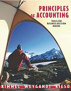 Principles of accounting : tools for business decision making