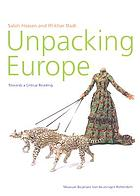 Unpacking Europe : towards a critical reading