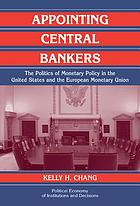 Appointing central bankers : the politics of monetary policy in the United States and the European Monetary Union