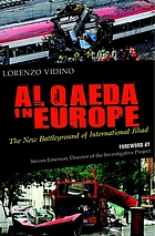 Al Qaeda in Europe : the new battleground of international jihad