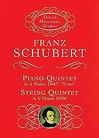 Quintet, A major : (The trout, Die Forelle) : for pianoforte, violin, viola, violoncello, and bass, Op. 114