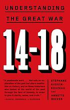 14-18, understanding the Great War