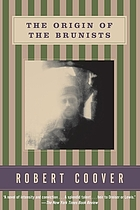 The origin of the Brunists : a novel