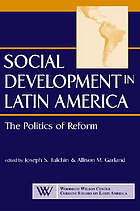 Social development in Latin America : the politics of reform