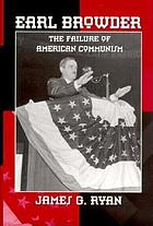 Earl Browder the failure of American communism