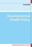 Environmental health policy