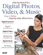 Make the most of your digital photos, videos, & music