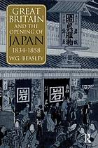 Great Britain and the opening of Japan, 1834-1858
