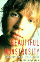 Beck: beautiful monstrosity