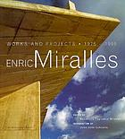 Enric Miralles : works and projects, 1975-1995