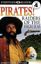 Pirates! : raiders of the high seas