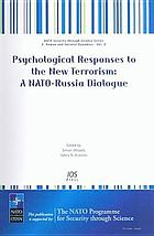 Psychological responses to the new terrorism : a NATO-Russia dialogue
