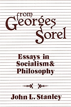 From Georges Sorel : essays in socialism and philosophy