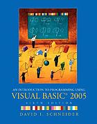 An introduction to programming using Visual Basic® 2005
