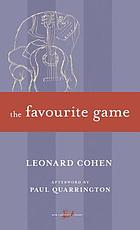 The favorite game, a novel