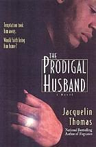 The prodigal husband