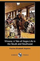 Winona: a tale of Negro life in the South and Southwest