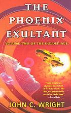 The Phoenix exultant; or, Dispossessed in Utopia