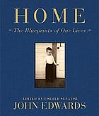Home : the blueprints of our lives