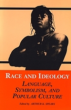 Race and ideology : language, symbolism, and popular culture