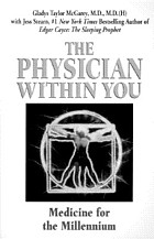 The physician within you : medicine for the millennium