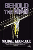 Behold the man: a novel