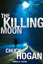 The killing moon : a novel